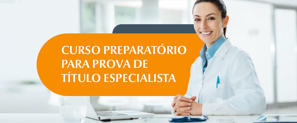 Curso Preparatório para Prova de Título Especialista