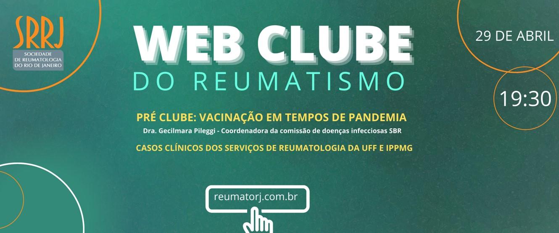Web Clube do Reumatismo – Vacinação em tempos de pandemia